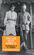 Oscar from Africa: The Biography of O.F. Watkins