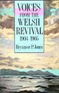 Voices From the Welsh Revival 1904 1905