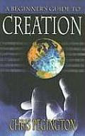 A Beginner's Guide to Creation