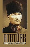 Ataturk Founder Of A Nation