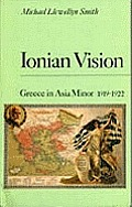 Ionian Vision Greece in Asia Minor 1919