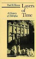 Layers of Time: History of Ethiopia