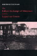 Balkan Exchange of Minorities and Its Impact on Greece