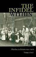 Infidel Within: the History of Muslims in Britain, 1800 To the Present