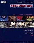 Restoration: The Story Continues ...