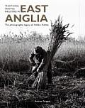 Traditional Crafts and Industries in East Anglia: The Photography of Hallam Ashley