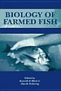 Biology of Farmed Fish