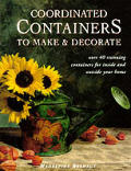 Coordinated Containers To Make & Decorat