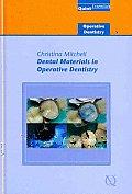 Dental Materials in Operative Dentistry: Operative Dentistry - 5