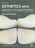 Esthetics with Resin Composite: Basics and Techniques [With DVD]