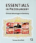Essentials in Piezosurgery: Clinical Advantages in Dentistry