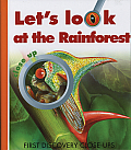 Lets Look At the Rainforest