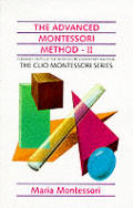 Advanced Montessori Method II