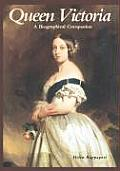 Queen Victoria: A Biographical Companion