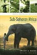 Sub-Saharan Africa: An Environmental History