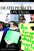 Death Penalty on Trial: A Handbook with Cases, Laws, and Documents