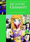 Pop Culture Germany! Media, Arts, and Lifestyle