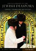 Encyclopedia of the Jewish Diaspora [3 Volumes]: Origins, Experiences, and Culture