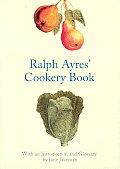Ralph Ayres Cookery Book
