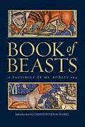 The Book of Beasts: A Facsimile of Ms. Bodley 764