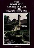 Domestic Architecture of Sir Edwin Lutyens
