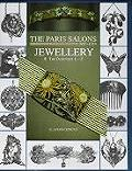 Paris Salons 1895 1914 Volume 2 Jewellery TH