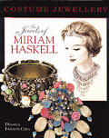 Jewels Of Miriam Haskell