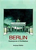 Berlin Masterpieces Of Architecture