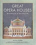 Great Opera Houses Masterpieces Of Archi
