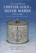 The Compendium of Chester Gold & Silver Marks