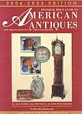 Pictorial Price Guide to American Antiques and Objects Made for the American Market 2004-2005 (Pictorial Price Guide to American Antiques)