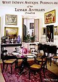 West Indian Antique Furniture of the Lesser Antilles 1740-1940