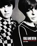 Foale and Tuffin: The Sixties. a Decade in Fashion.