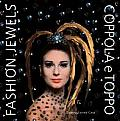 Fashion Jewels: Coppola E Toppo