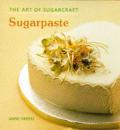 Sugarpaste The Art Of Sugarcraft
