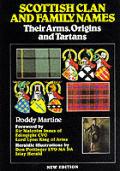 Scottish Clan & Family Names Their Arms Origins & Tartans