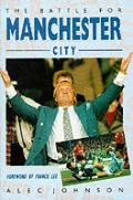 Battle for Manchester City