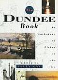 The Dundee Book: An Anthology of Living in the City