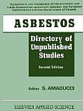 Asbestos: Directory of Unpublished Studies