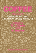Coffee: Commercial and Technico-Legal Aspects