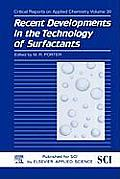 Recent Developments in the Technology of Surfactants