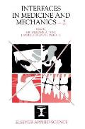 Interfaces in Medicine and Mechanics 2