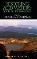 Restoring Acid Waters: Loch Fleet 1984-1990: Loch Fleet 1984-1990
