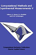 Computational Methods and Experimental Measurements V