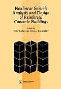 Nonlinear Seismic Analysis and Design of Reinforced Concrete Buildings: Workshop on Nonlinear Seismic Analysis of Reinforced Concrete Buildings, Bled,