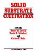 Solid Substrate Cultivation
