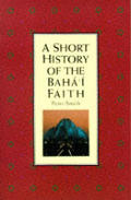 Short History Of The Bahai Faith