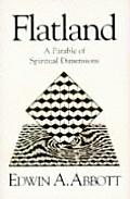 Flatland A Parable of Spiritual Dimensions