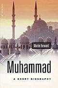 Muhammad a Short Biography