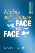 Muslims and Christians Face To Face (97 Edition)